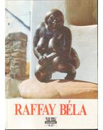 Vár ucca tizenhét - Album I./Raffay Béla