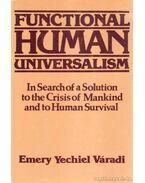 Functional Human Universalism - Váradi, Emery Yechiel