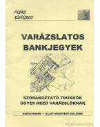 Varázslatos bankjegyek