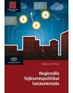 Regionális fejlesztéspolitikai hatáselemzés - Varga Attila