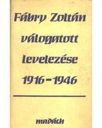 Fábry Zoltán válogatott levelezése 1916-1946 - Varga Béla, Csanda Sándor