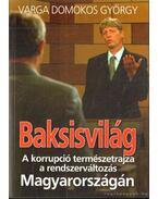 Baksisvilág - Varga Domokos György
