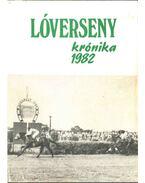 Lóversenykrónika 1982 - Varga László
