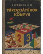 Társasjátékok könyve - Vargha Balázs