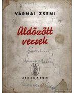 Üldözött versek (aláírt) - Várnai Zseni