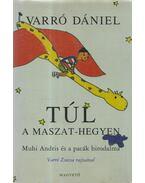 Túl a Maszat-hegyen - Varró Dániel