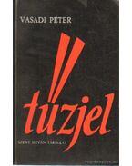 Tűzjel - Vasadi Péter