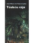 Tüskés rája - Vasconcelos, José Mauro De