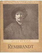 Rembrandt - Vayer Lajos