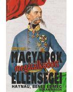 Magyarok megátalkodott ellenségei - Vécsey Aurél
