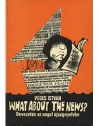 What about the News? - Véges István