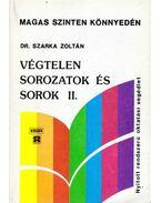 Végtelen sorozatok és sorok II.
