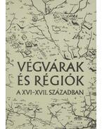 Végvárak és régiók