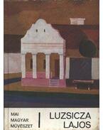 Luzsicza Lajos - Végvári Lajos