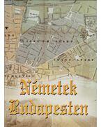 Németek Budapesten (dedikált) - Vendel, Hambuch (szerk.)
