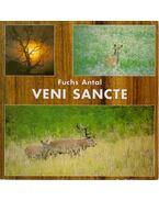 Veni Sancte - Fushc Antal