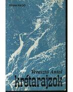 Krétarajzok - Verasztó Antal
