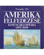 Amerika felfedezése - Veresegyházi Béla