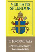 Veritatis Splendor kezdetű enciklikája