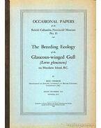 The Breeding Ecology of the Glaucous-winged Gull /Larus glaucescens/ on Mandarte Island, B.C. (A szürke szárnyú sirály szaporodási ökológiája) - Vermeer, Kees