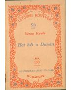Hat hét a Dunán - Verne Gyula