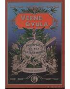 Thompson és Tsa. utazási iroda - Verne Gyula