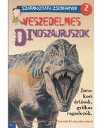 Veszedelmes dinoszauruszok