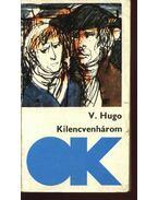 Kilencvenhárom - Victor Hugo