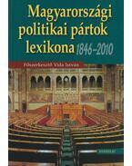 Magyarországi politikai pártok lexikona - Vida István