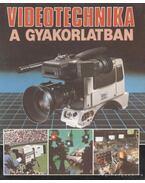 Videotechnika a gyakorlatban