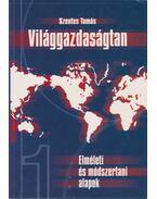 Világgazadaságtan I. kötet