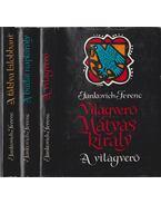 Világverő Mátyás király I-III. kötet