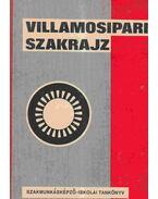 Villamosipari (erősáramú) szakrajz és rajzolvasási példatár