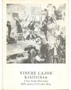Vincze Lajos kiállítása