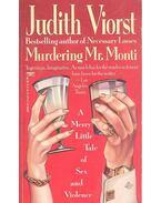 Murdering Mr, Monti - Viorst, Judith