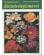 Virágkötészeti dísznövényismeret