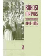 Visszaemlékezések 1940-1956 II.