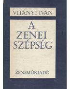 A zenei szépség - Vitányi Iván