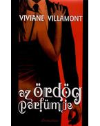 Az ördög parfümje - Viviane Villamont