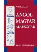 Angol-magyar alapszótár - Vizi Katalin