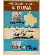 Vízisport-térkép - A Duna Budapesttől Dunaújvárosig