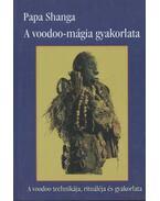 A voodoo-mágia gyakorlata