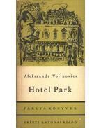 Hotel Park - Vojinovics, Alekszandr