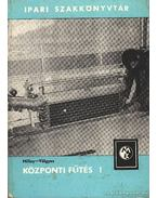 Központi fűtés I-II. kötet - Völgyes István, Milley Vilmos