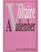 A vadember - Voltaire