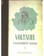 Voltaire válogatott írásai - Voltaire