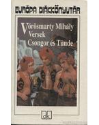 Versek / Csongor és Tünde - Vörösmarty Mihály
