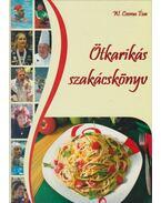 Ötkarikás szakácskönyv - W. Csoma Éva