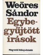 Egybegyűjtött írások I-III. - Weöres Sándor
