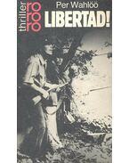 Libertad! - Wahlöö, Per